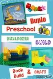 Jr Engineers, Bulldozer! Learning with Duplo® Bricks