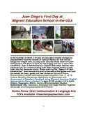 "ESL Speaking Skills: ""Juan Diego's First Day of Migrant Education School"""