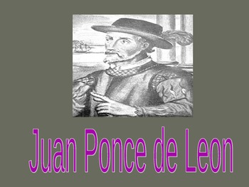Juan Ponce De Leon Powerpoint