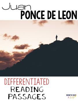 Juan Ponce de Leon Differentiated Reading Passages & Questions