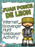 Juan Ponce de Leon Internet Scavenger Hunt WebQuest Activity