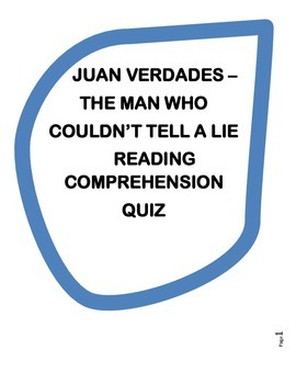 Juan Verdades; The Man Who Couldn't Tell a Lie - Reading Comprehension Quiz