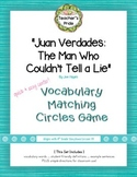 Juan Verdades: The Man Who Couldn't Tell a Lie VOCABULARY Circles