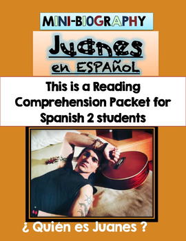 Juanes Mini-Biography Reading Comprehension Packet for Spa