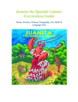 Juanita the Spanish Lobster Curriculum Guide