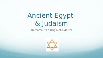 Judaism PowerPoint Lecture (Egypt Unit)