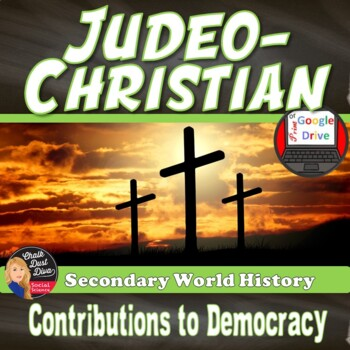 Judeo-Christian Contributions to  Democracy (World History)