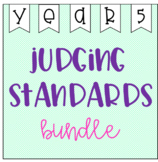 Judging Standards Bundle - Year 5
