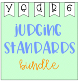 Judging Standards Bundle - Year 6