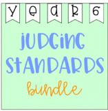 Judging Standards Bundle - Year 6