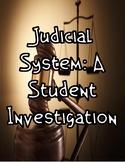 Judicial Branch: A Student Investigation