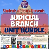 Judicial Branch American Government & Civics Unit Bundle