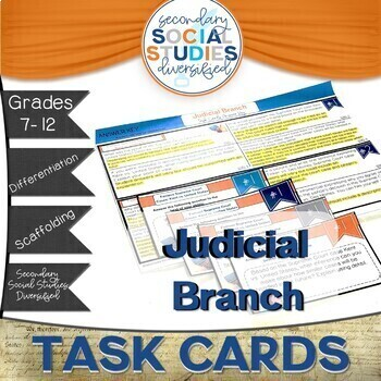 Judicial Branch Differentiated Task Cards