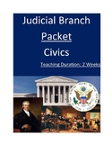 Judicial Branch Packet - Two Weeks!