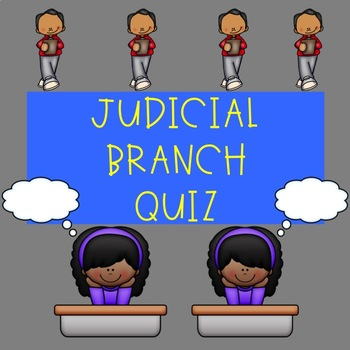 Judicial Branch Quiz