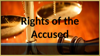 US Government/Civics:  Judicial Branch - Rights of the Accused Activity