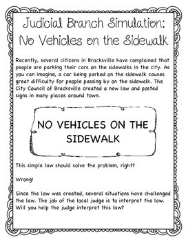 """Judicial Branch Simulation: """"No Vehicles on the Sidewalk"""""""