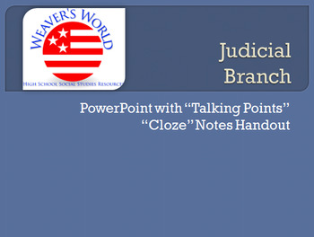 Judicial Branch (Supreme Court) PowerPoint with Cloze Note Handouts