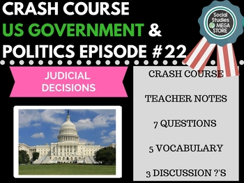 Judicial Decisions: Crash Course Government and Politics #22