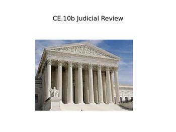 Judicial Review power point (CE.10b)