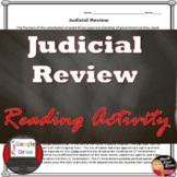 Judicial Review Reading (Civics/American Government) - Grades 8-12