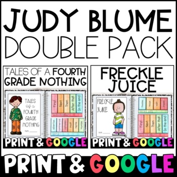 Judy Blume Novel Study 2-Pack! Tales of a Fourth Grade Nothing & Freckle Juice!