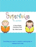 Superfudge Novel Study Literature Pack