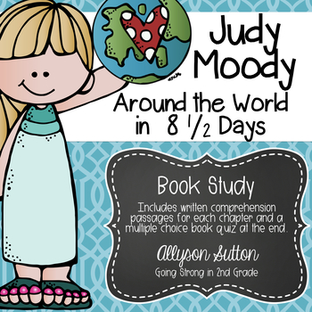Judy Moody Around the World in 8 1/2 Days Book Study