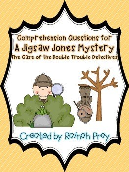 The Case of the Double Trouble Detectives Jigsaw Jones Comprehension Questions