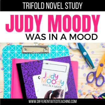 Judy Moody was in a Mood Foldable Novel Study Unit