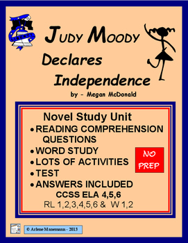 JUDY MOODY DECLARES INDEPENDENCE,  Complete Novel Unit