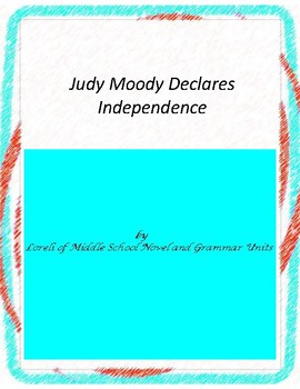 Judy Moody Declares Independence Novel Unit with Literary