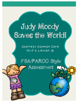 Judy Moody FSA/PARCC Style Journeys Assessment - Paired Text