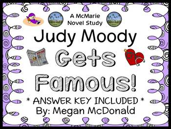 Judy Moody Gets Famous! (Megan McDonald) Novel Study / Reading Comprehension
