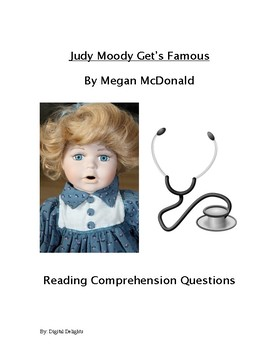 Judy Moody Gets Famous! Reading Comprehension Questions