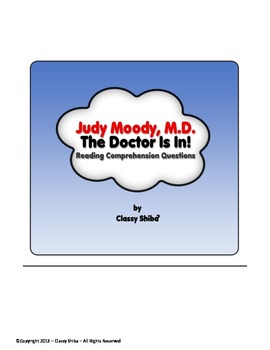 Judy Moody M.D. The Doctor Is In! Reading Comprehension Questions and Answers