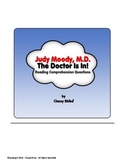 Judy Moody M.D. The Doctor Is In! Reading Comprehension Qu