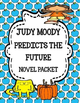 Judy Moody Predicts the Future Novel Study Unit