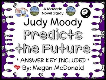 Judy Moody Predicts the Future (Megan McDonald) Novel Study / Comprehension