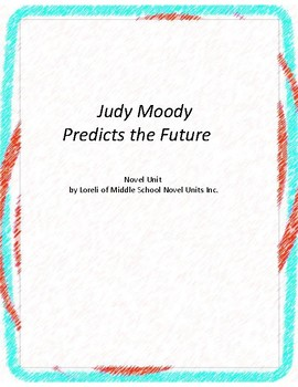 Judy Moody Predicts the Future Literature and Grammar Unit