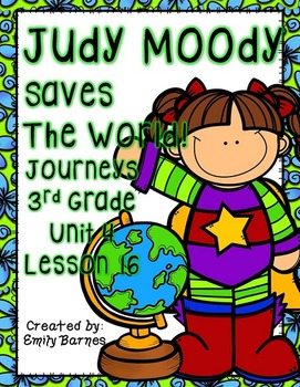Judy Moody Saves The World Journeys 3rd Grade Unit 4 Lesson 16