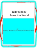Judy Moody Saves the World Book Unit with Literary and Grammar Activities