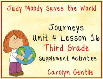 Judy Moody Saves the World Journeys Unit 4 Lesson 16 Third