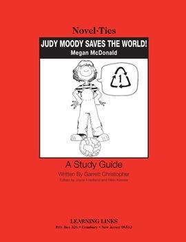 Judy Moody Saves the World! - Novel-Ties Study Guide