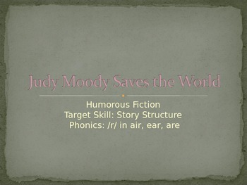 Judy Moody Saves the World PPT Journeys Lesson 16
