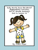Judy Moody Saves the World Supplemental Activities Journey's Unit 4 Lesson 16