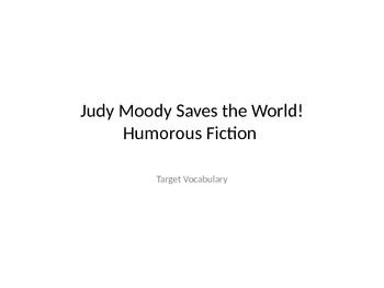 Judy Moody Saves the World Vocabulary PowerPoint