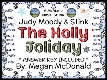 Judy Moody & Stink: The Holly Joliday (Megan McDonald) Novel Study