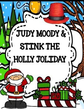 Judy Moody & Stink the Holly Joliday Novel Study