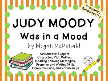 Judy Moody - Was in a Mood by Megan McDonald:  A Complete Literature Study!